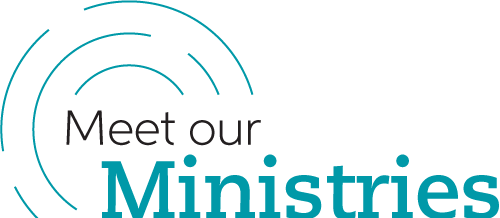 Meet Our Ministries