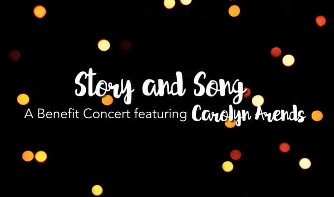 Story and Song | A benefit concert with Carolyn Arends