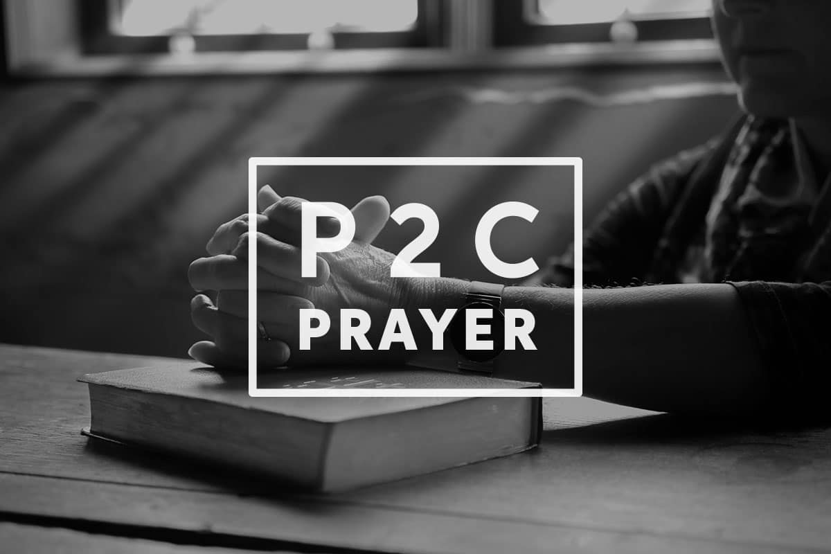 P2C Prayer Requests